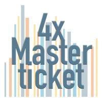 4x Master ticket